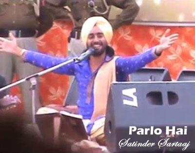 Parlo Hai Lyrics – Satinder Sartaaj