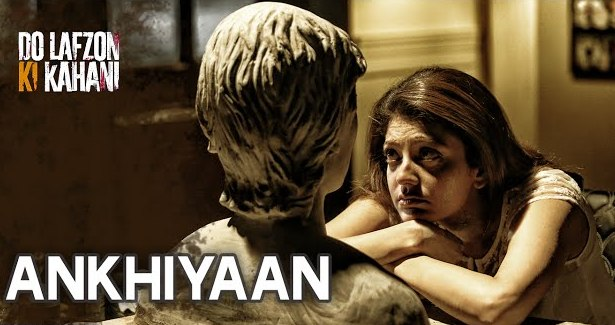 Ankhiyaan Lyrics & HD Video – Kanika Kapoor