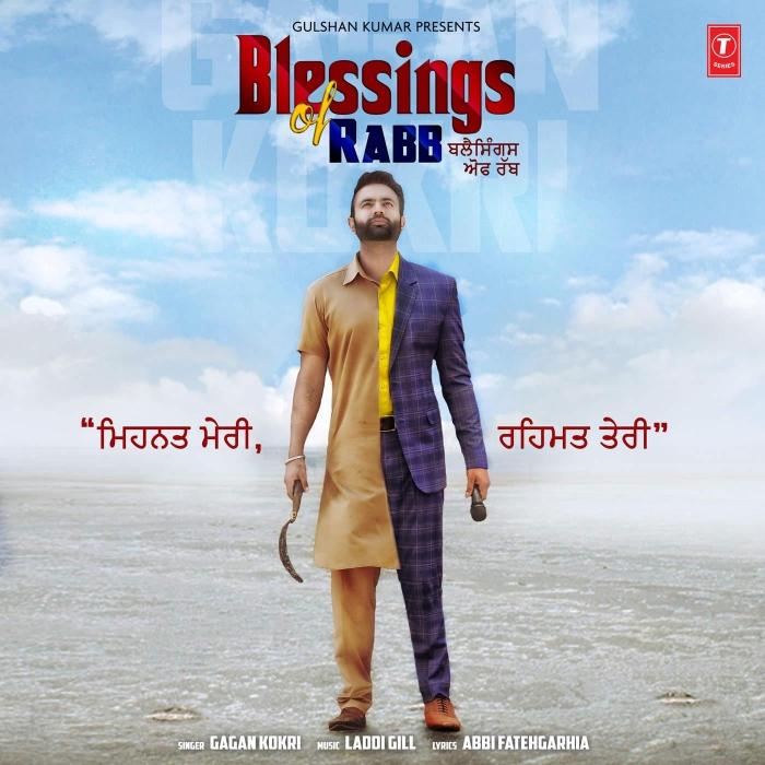 Blessings of Rabb Lyrics & HD Video – Gagan Kokri