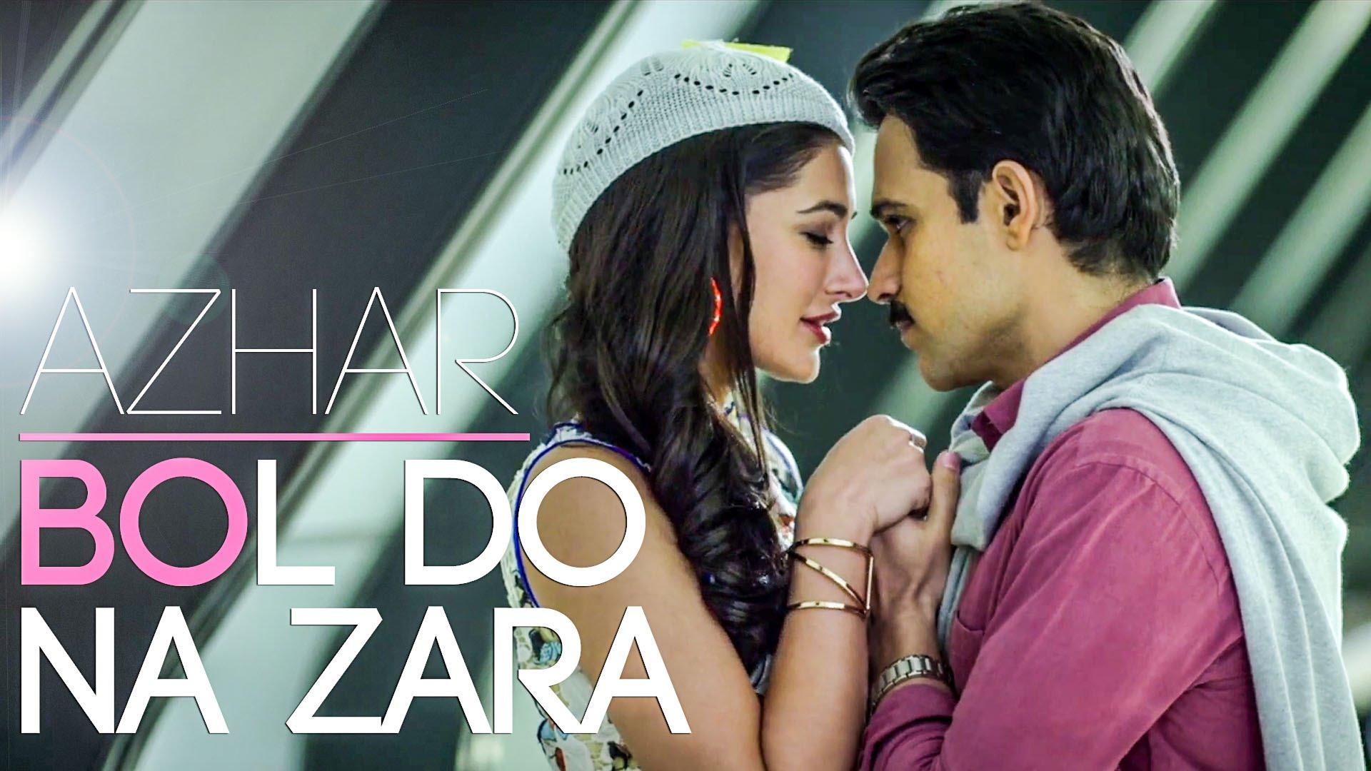 Bol Do Na Zara Lyrics & HD Video – Armaan Malik, Emraan Hashmi