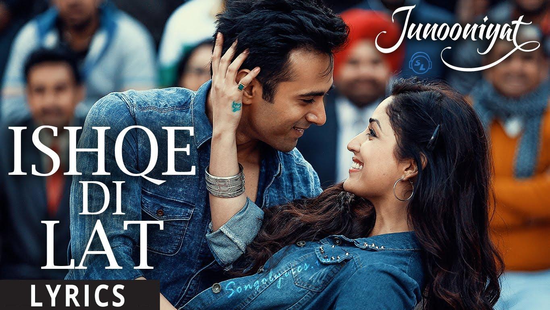 Ishqe Di Lat Lyrics & HD Video – Ankit Tiwari