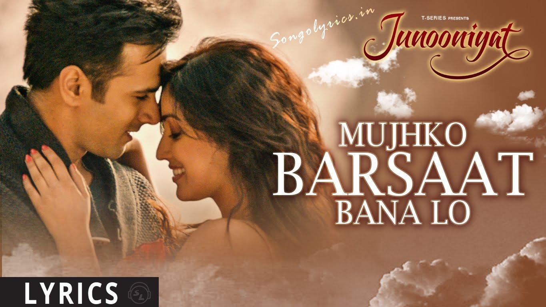 Mujhko Barsaat Bana Lo Lyrics & HD Video – Armaan Malik