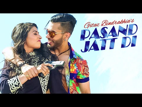 Pasand Jatt Di Lyrics & HD Video – Gitaz Bindrakhia
