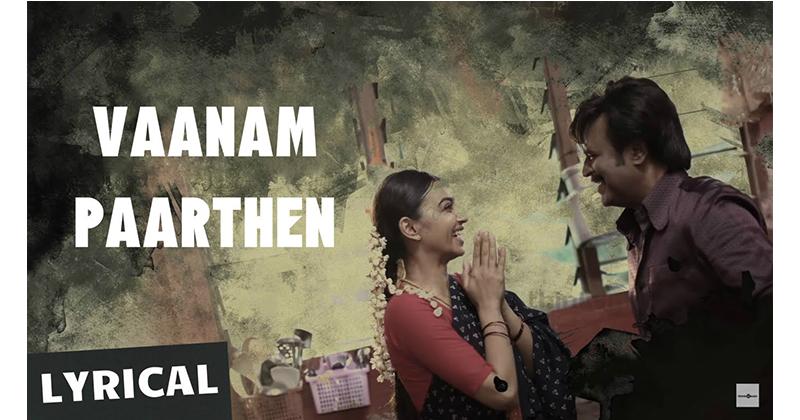 Vaanam Paarthen Lyrics & HD Video – Kabali