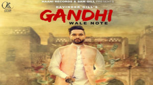 Gandhi Wale Note Lyrics – Davinder Gill