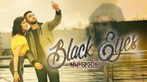 BLACK EYES LYRICS – Navi Sidhu ft Deep Jandu
