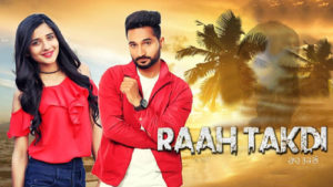 Raah Takdi Lyrics – Gurvinder Aulakh