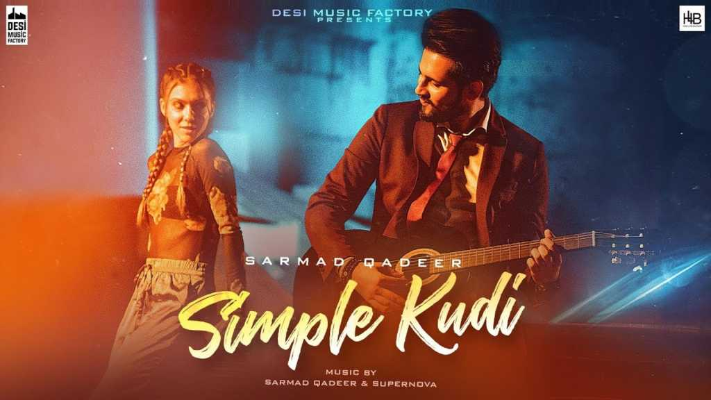 SIMPLE KUDI LYRICS – Sarmad Qadeer