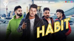 HABIT LYRICS – Laddi Chahal   Parmish Verma