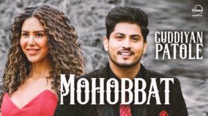 MOHABBAT LYRICS – Gurnam Bhullar