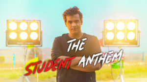 THE STUDENT ANTHEM LYRICS – Ashish Chanchlani | Raftaar