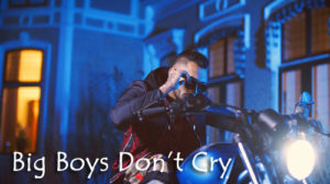 BIG BOYS DON'T CRY LYRICS – Kamal Raja