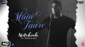 MAIN TAARE LYRICS – Notebook | Salman Khan