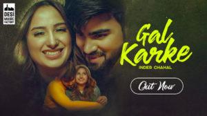 GAL KARKE LYRICS – Inder Chahal