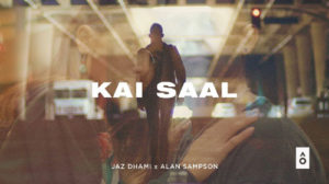 KAI SAAL LYRICS – Jaz Dhami