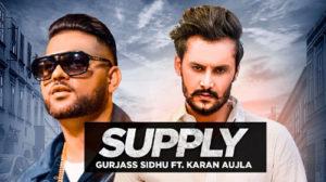 SUPPLY LYRICS – Gurjas Sidhu | Karan Aujla