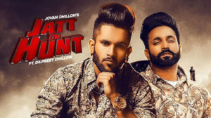 JATT ON HUNT LYRICS – Jovan Dhillon