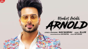 ARNOLD LYRICS – Mankirt Aulakh