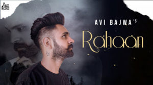 RAHAAN LYRICS – AVI BAJWA