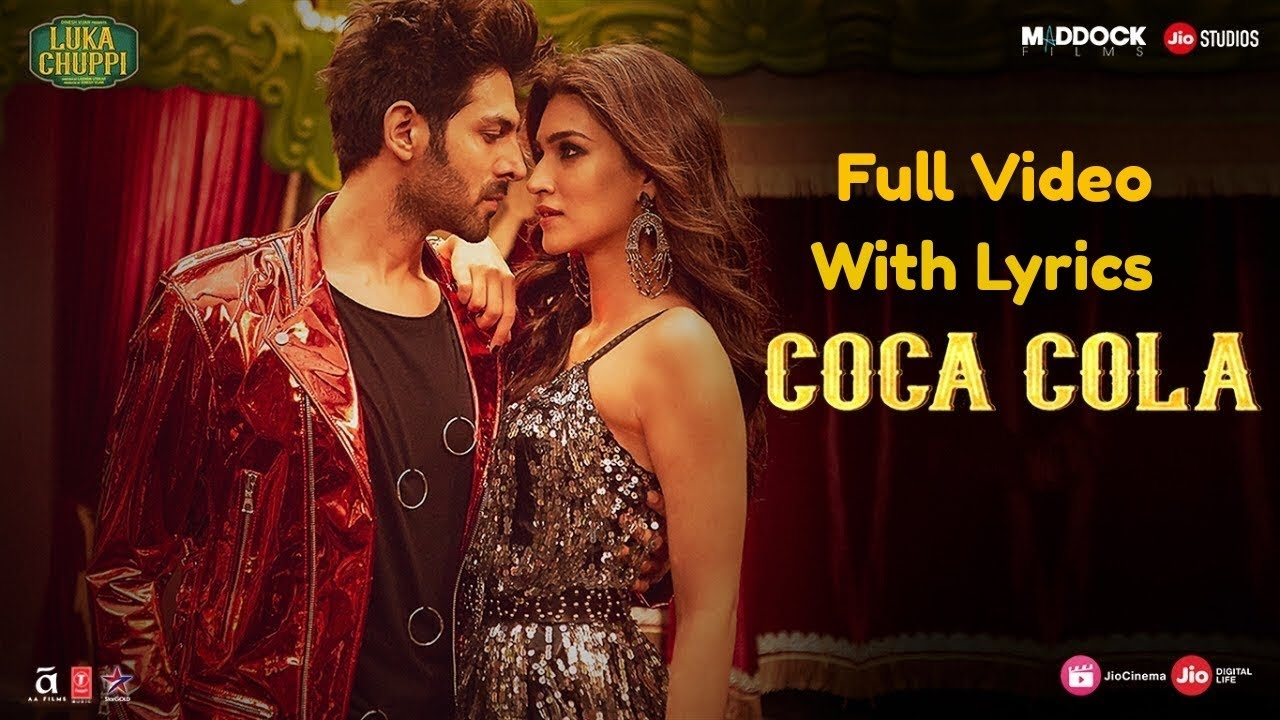 Luka Chuppi: COCA COLA Lyrics Full Video Song | Kartik Aaryan, Kriti Sanon | Tony Kakkar Neha Kakkar