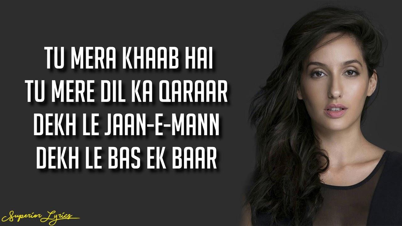 DILBAR – Satyameva Jayate (Lyrics)   John Abraham, Nora Fatehi, Tanishk Bagchi, Neha Kakkar, Ikka
