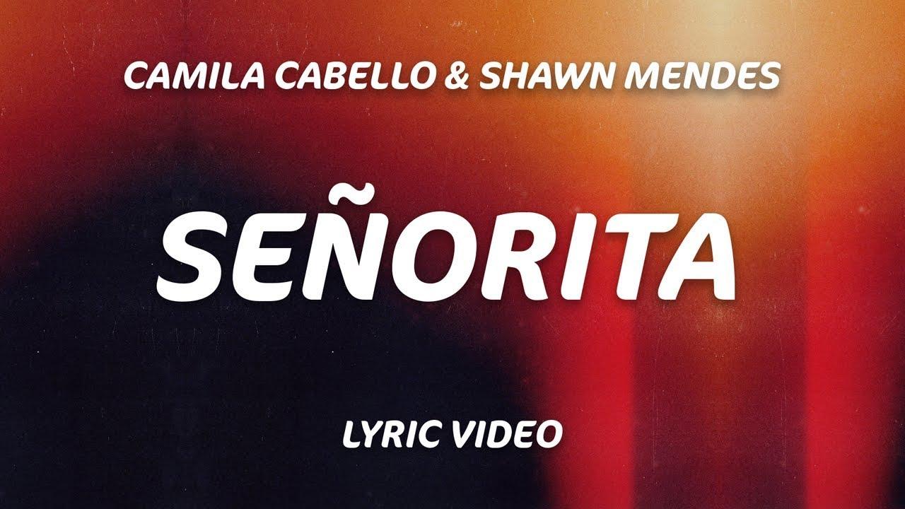 Señorita (Lyrics) – Shawn Mendes, Camila Cabello