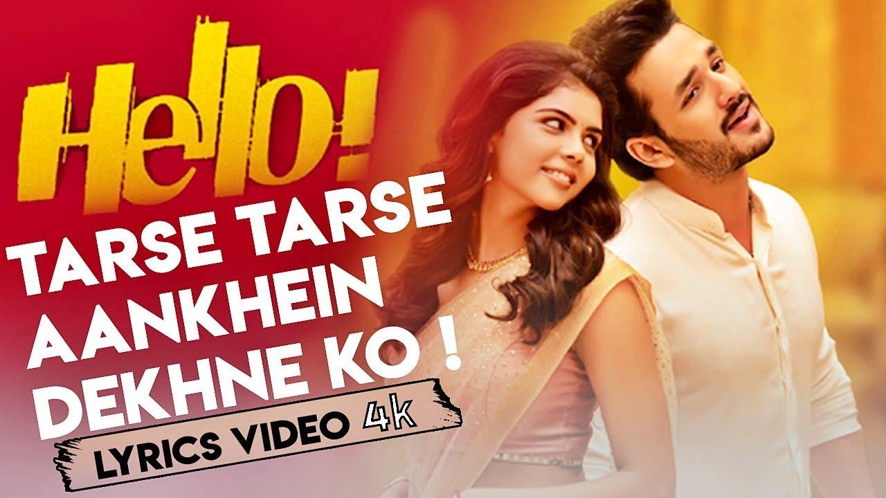 Tarse Tarse Aankhein Dekhne Ko – Full Song With Lyrics – Hello Movie