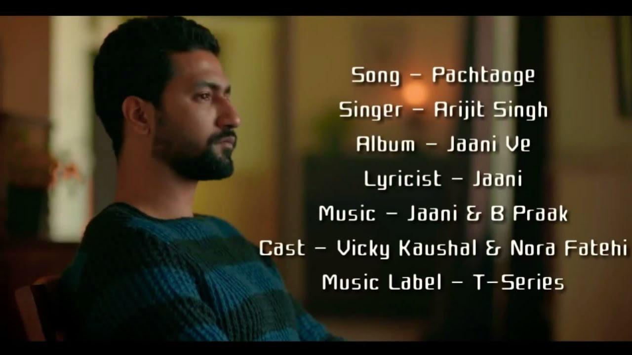 Arijit Singh – Pachtaoge Lyrics Video ▪ Jaani Ve ▪ Vicky Kaushal & Nora Fatehi ▪ Jaani ▪ B Praak