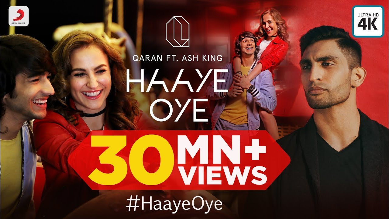 Haaye Oye – QARAN ft. Ash King | Elli AvrRam | Shantanu Maheshwari | Vishal Handa