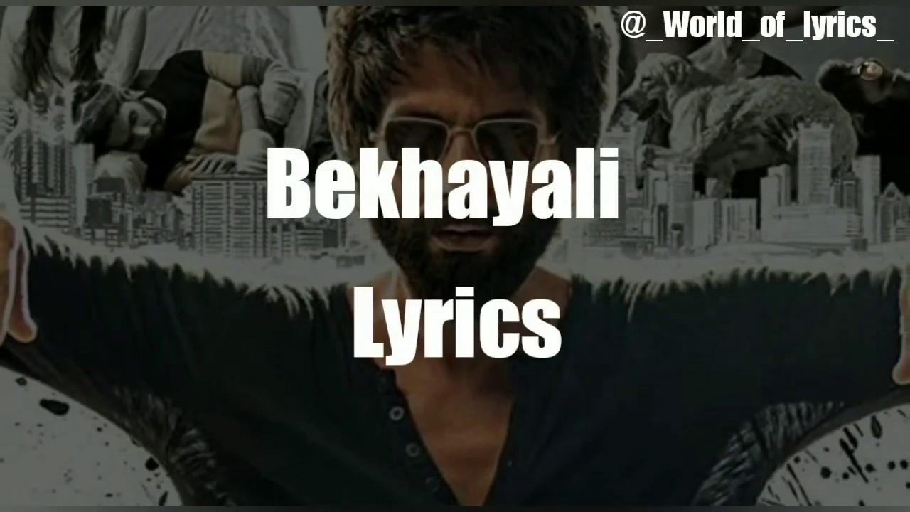 Bekhayali – Kabir Singh Lyrics Video Song