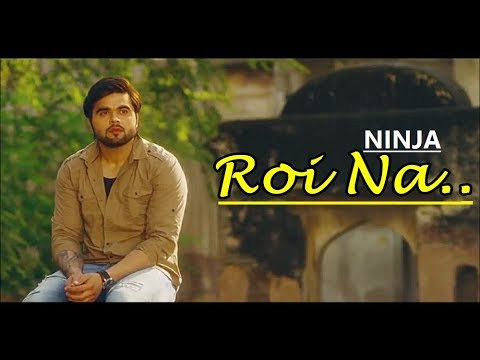 Roi Na Ninja   Shiddat   Nirmaan   Goldboy   Lyrics Video Song   Latest Punjabi Songs 2017