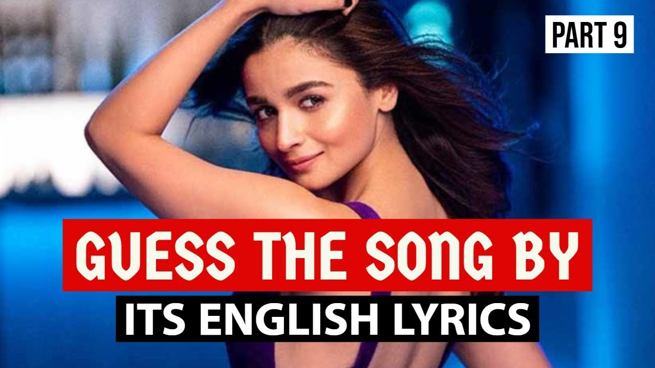 *IMPOSSIBLE* GUESS THE SONGS BY ITS ENGLISH LYRICS #9 | HINDI/BOLLYWOOD SONGS CHALLENGE VIDEO 2019