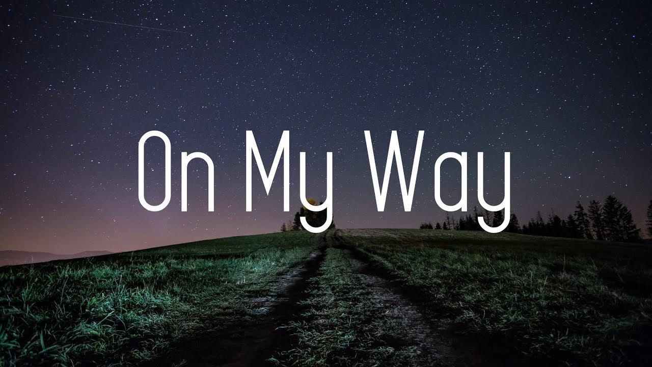 Alan Walker – On My Way (Lyrics) ft. Sabrina Carpenter & Farruko