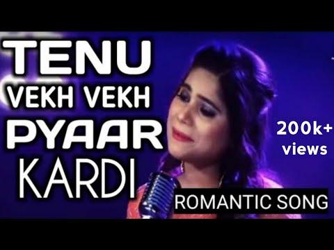 Tenu Vekh Vekh Pyaar Kardi Full Song Lyrics Video   Jyotica Tangri   Tik Tok Popular Hindi Song