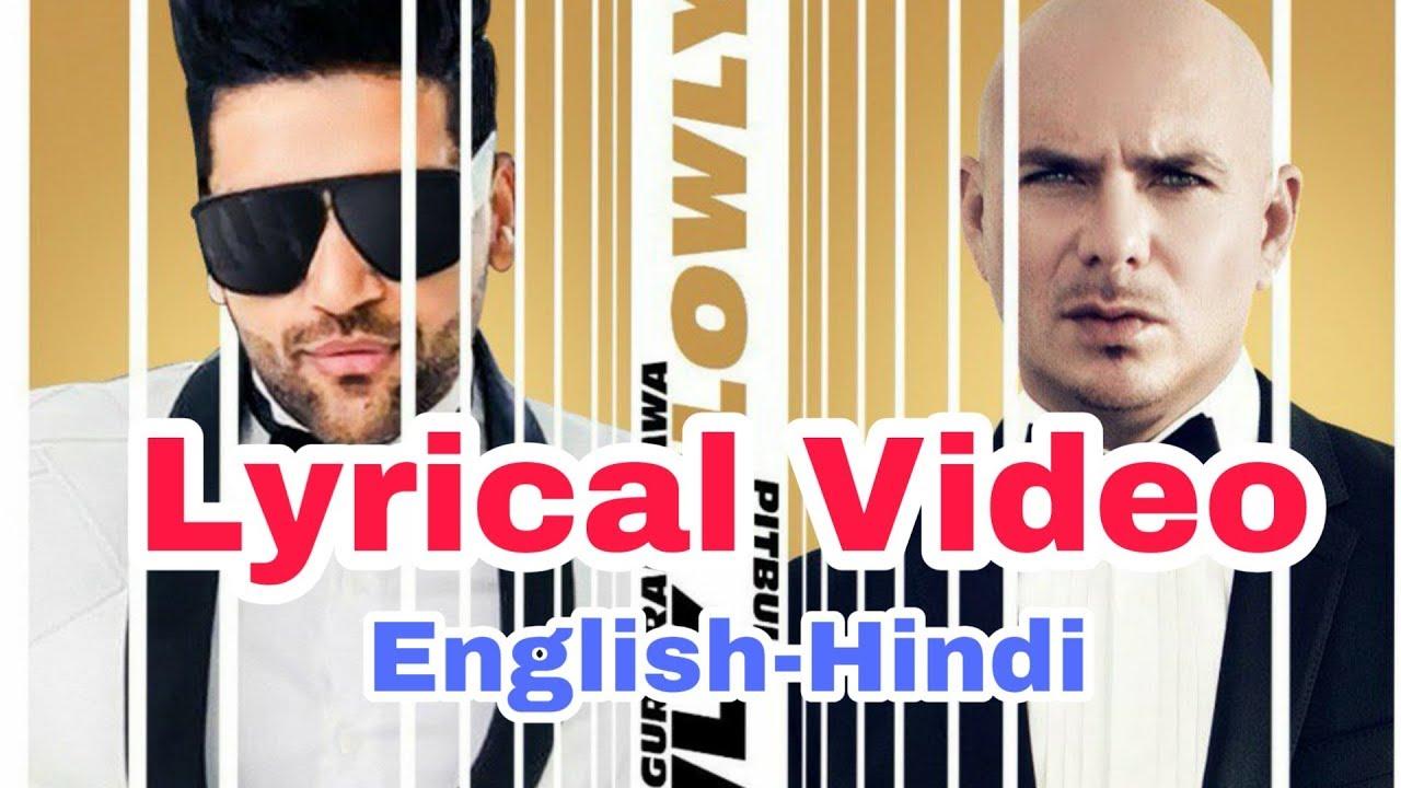 SLOWLY SLOWLY  Lyrics | Guru Randhawa ft. Pitbull |  Lyrical Video English Hindi | Tseries