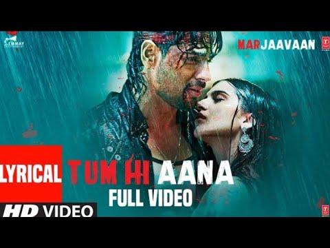 Tum Hi Aana – Lyrics Video Song | New Sad Songs Hindi 2019 | Latest Songs 2019 | Sad Songs