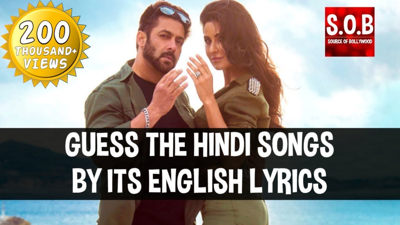 GUESS THE SONGS BY ITS ENGLISH LYRICS | BOLLYWOOD SONGS CHALLENGE | Source of Bollywood