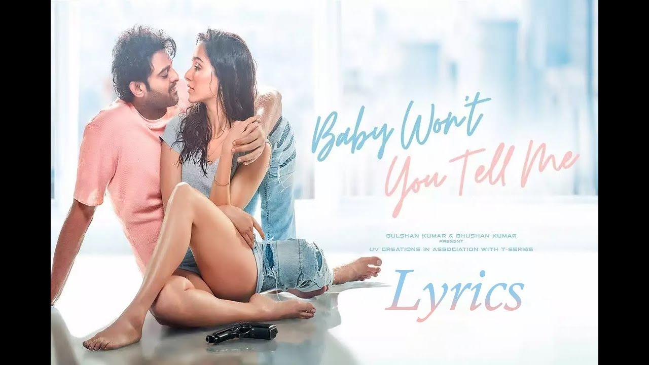 Saaho: Baby Won't You Tell Me Lyrics Video [Full Song] – Prabhas, Shraddha | CS Multimedia