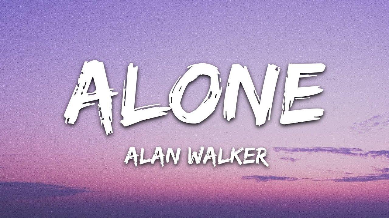Alan Walker – Alone (Lyrics)
