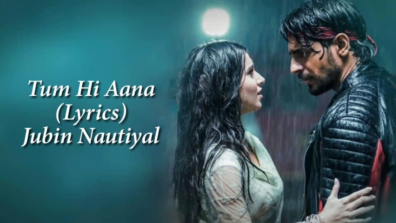 Tum Hi Aana Full Song With Lyrics Marjaavan   Jubin Nautiyal   Ritesh D   Sidharth M   Payal Dev