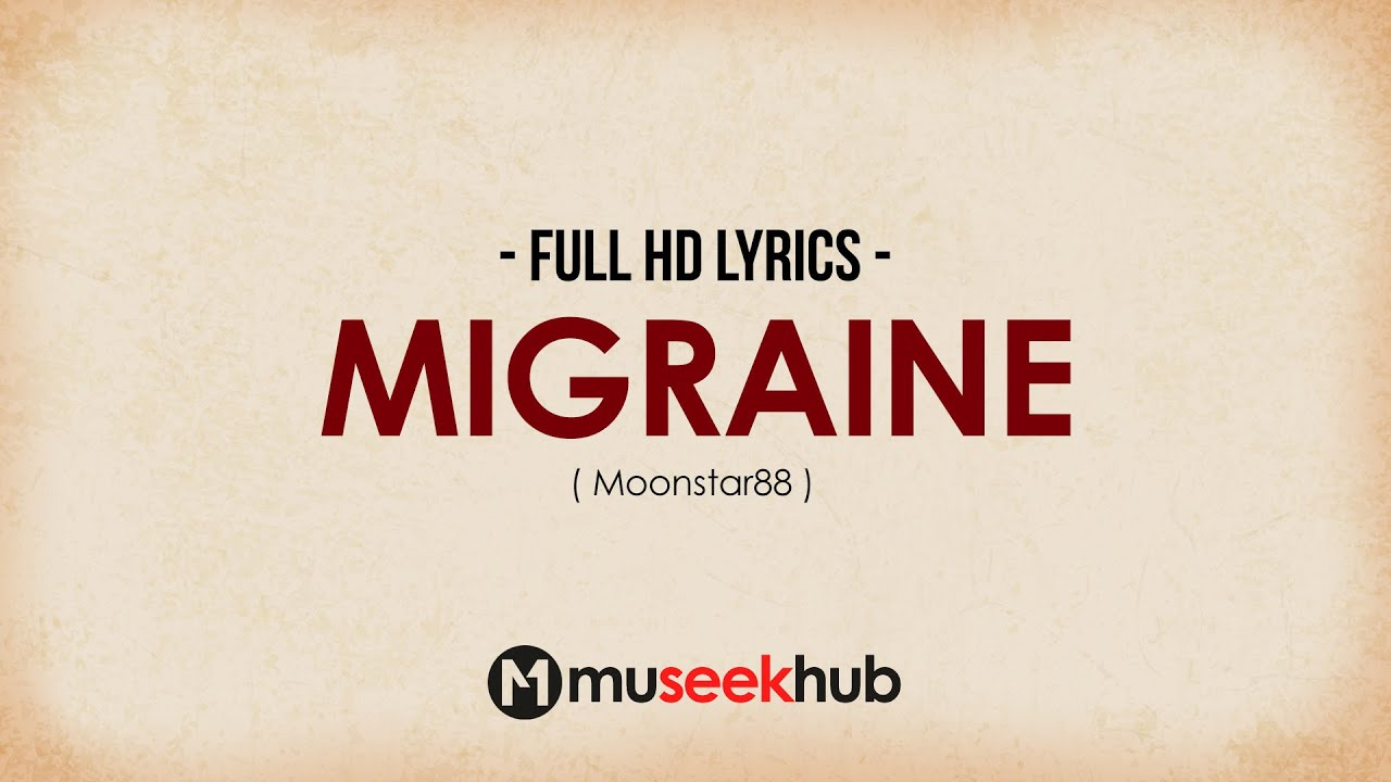 Moonstar88 – Migraine (HD Lyrics Video) 🎵