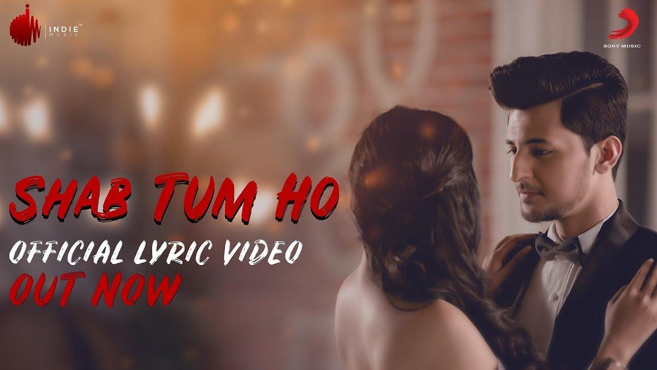 Shab Tum Ho – Official Lyrics Video | Darshan Raval | Sayeed Quadri | Indie Music Label