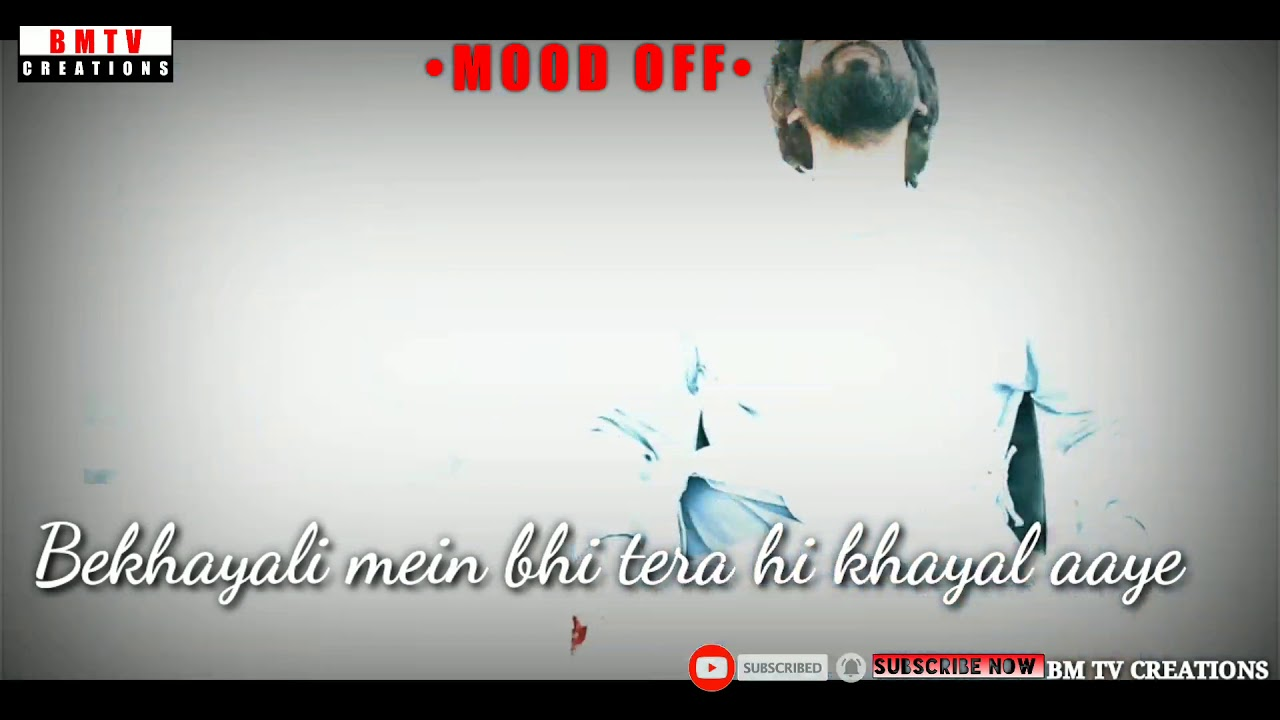 Mood off status | Bekhayali song lyrics video Hindi || whatsapp status videos | love failure songs