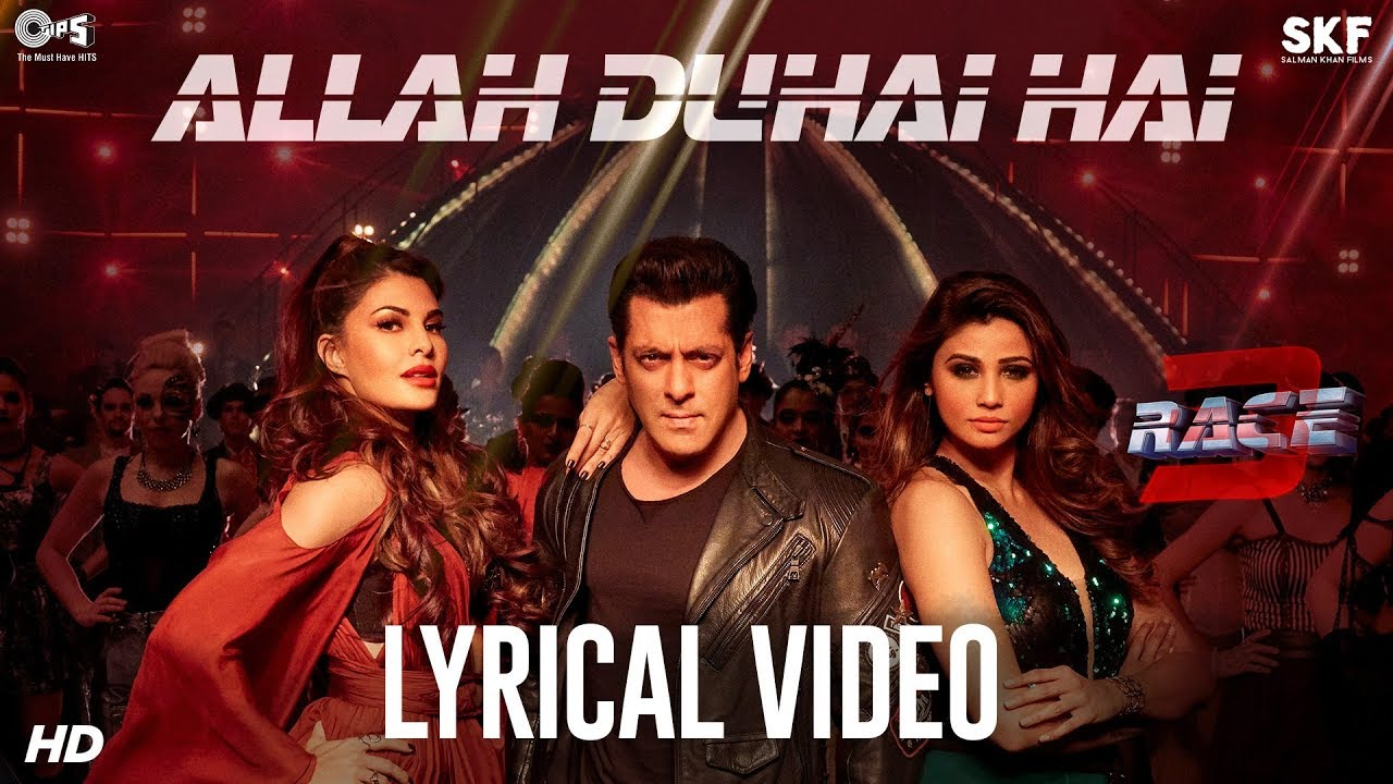 Allah Duhai Hai Song with Lyrics – Race 3 | Salman Khan | JAM8 (TJ) | Latest Hindi Songs 2018