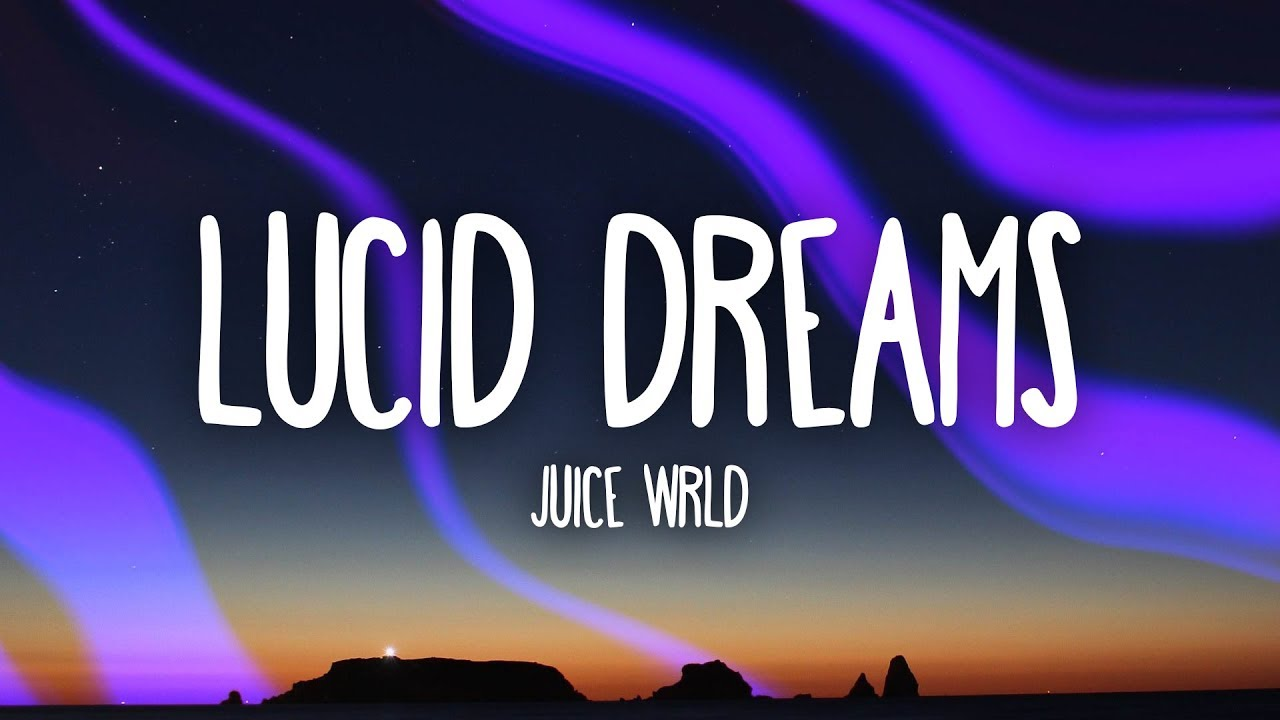 Juice Wrld – Lucid Dreams (Lyrics)