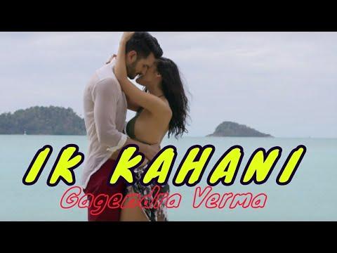 Ik Kahani – Lyrics Video – Gajendra Verma New Hindi Song | Bollywood Music