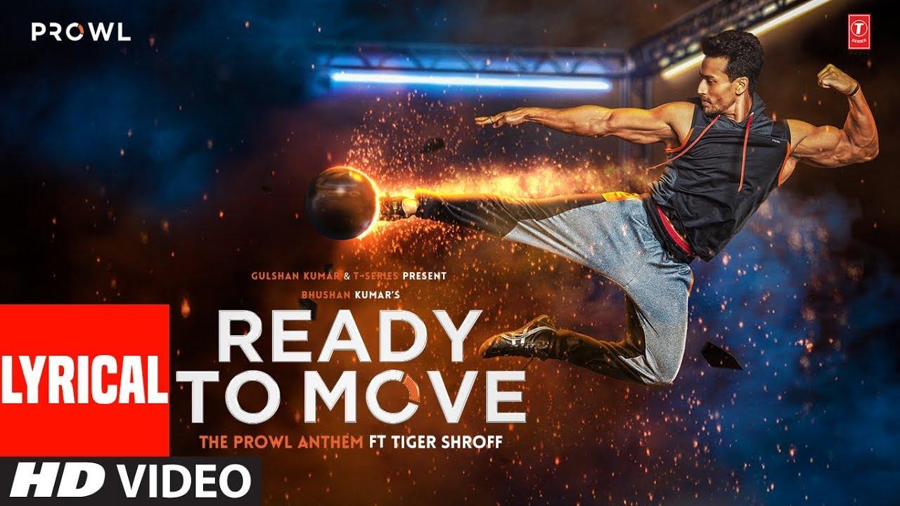 Ready To Move Video With Lyrics | The Prowl Anthem | Tiger Shroff | Armaan Malik | Amaal Mallik
