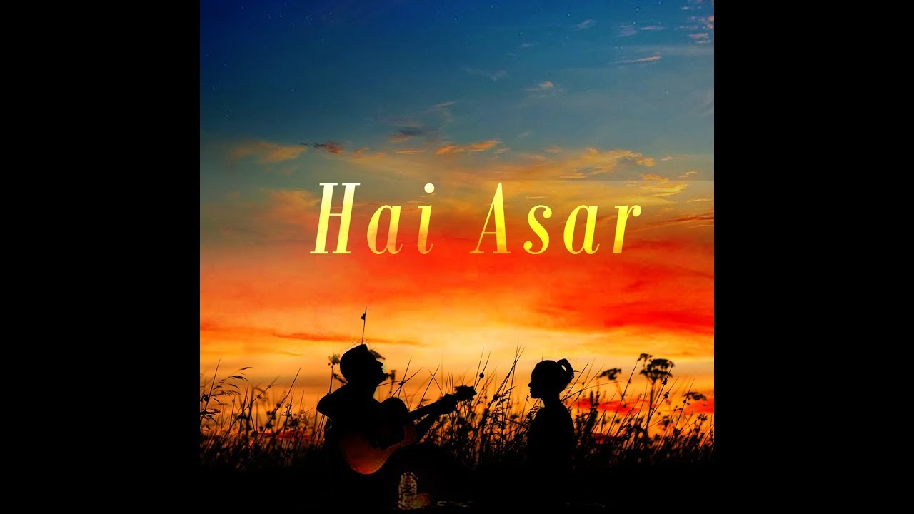 Hai Asar | Puneet Kushwaha | Parallel Notes Music | Hindi | Lyrics Video