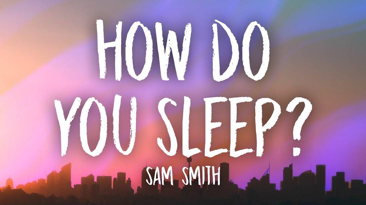Sam Smith – How Do You Sleep? (Lyrics)