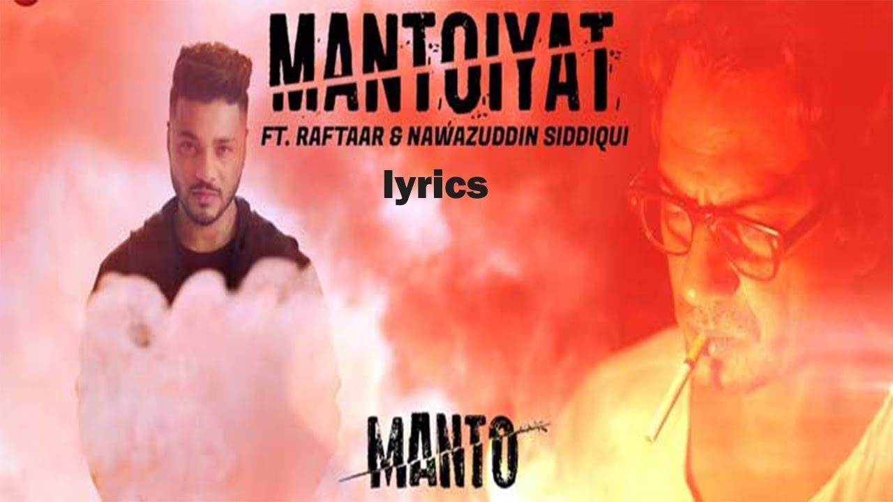 mantoiyat lyrics – raftaar mantoyiyat lyrics video